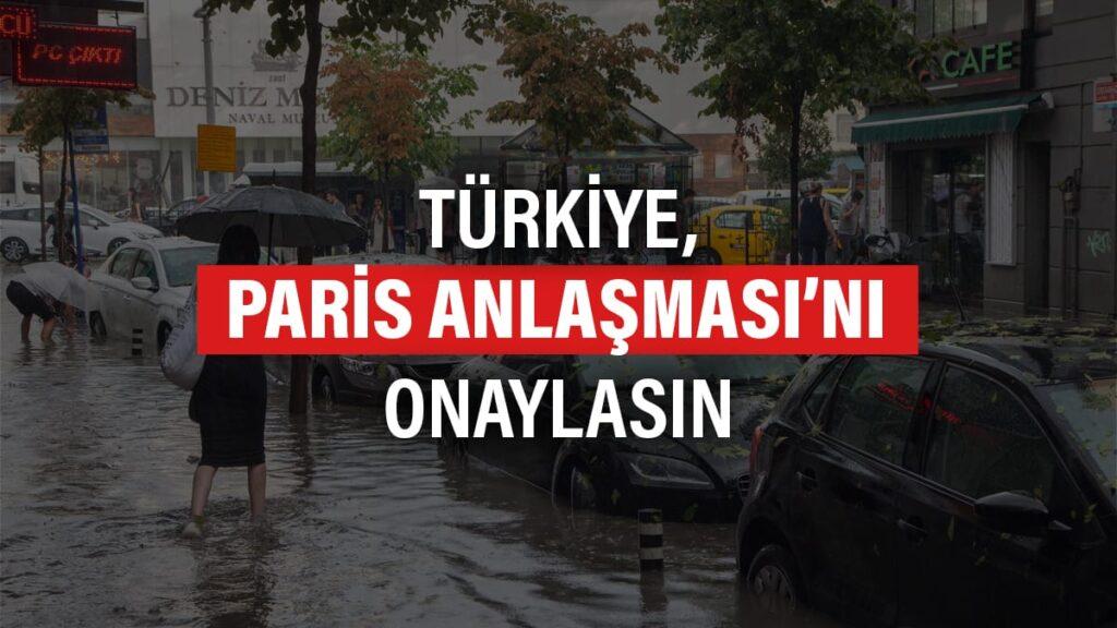 Paris Anlaşması için Türkiye'ye çağrı