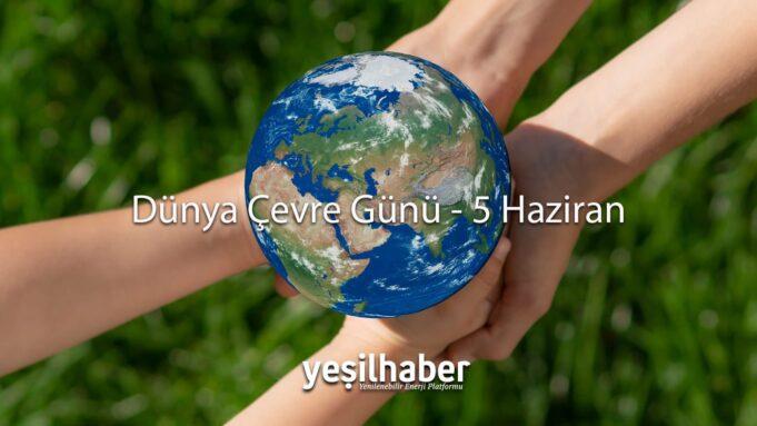 Dünya Çevre Günü