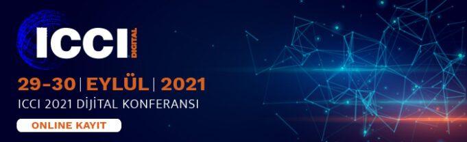 CCI Dijital 2021 Konferansı